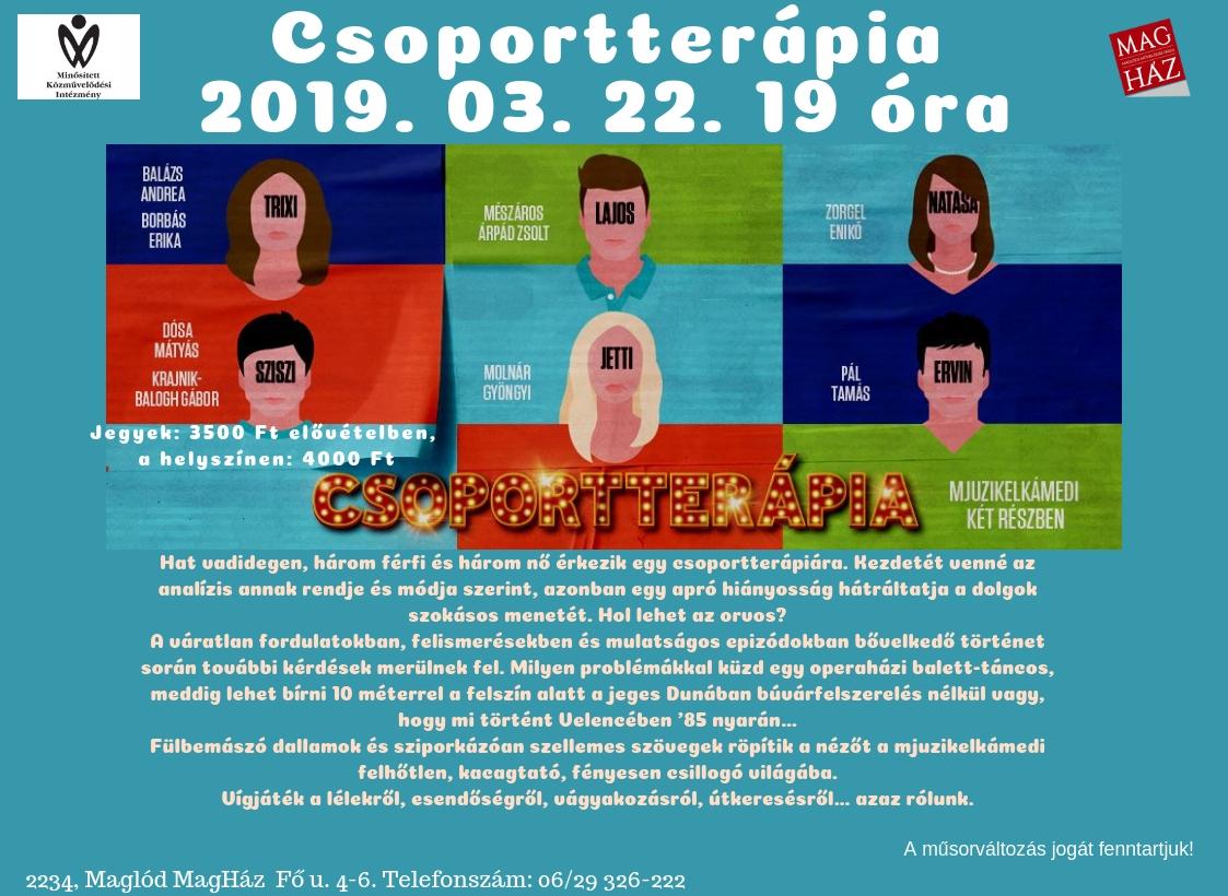 2019.03.22. Csoportterápia - mjuzikelkamedi két részben