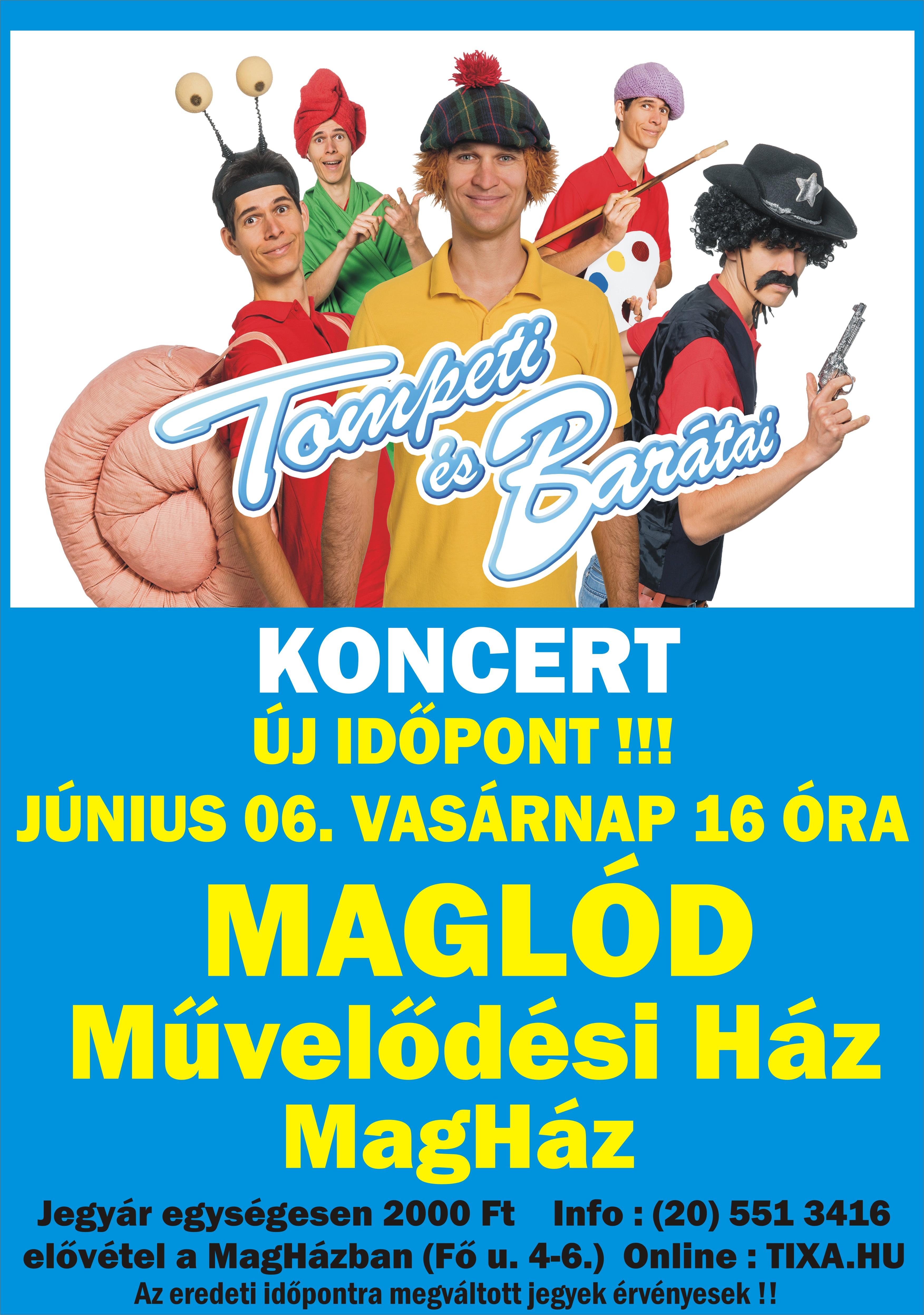 2021.06.06. Tompeti és barátai koncert - ÚJ IDŐPONT!