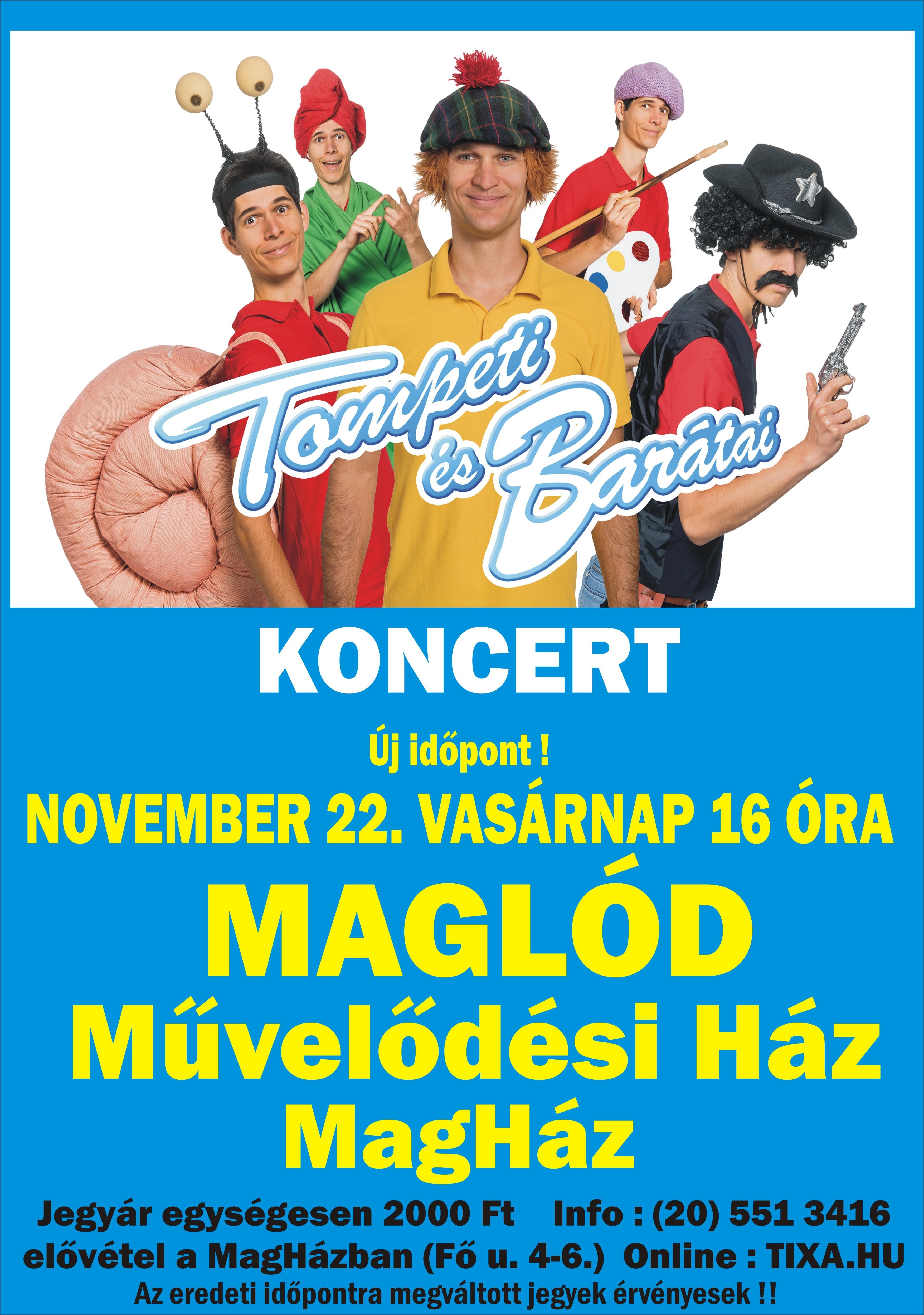 2020.11.22. Tompeti és barátai koncert - ÚJ IDŐPONT!