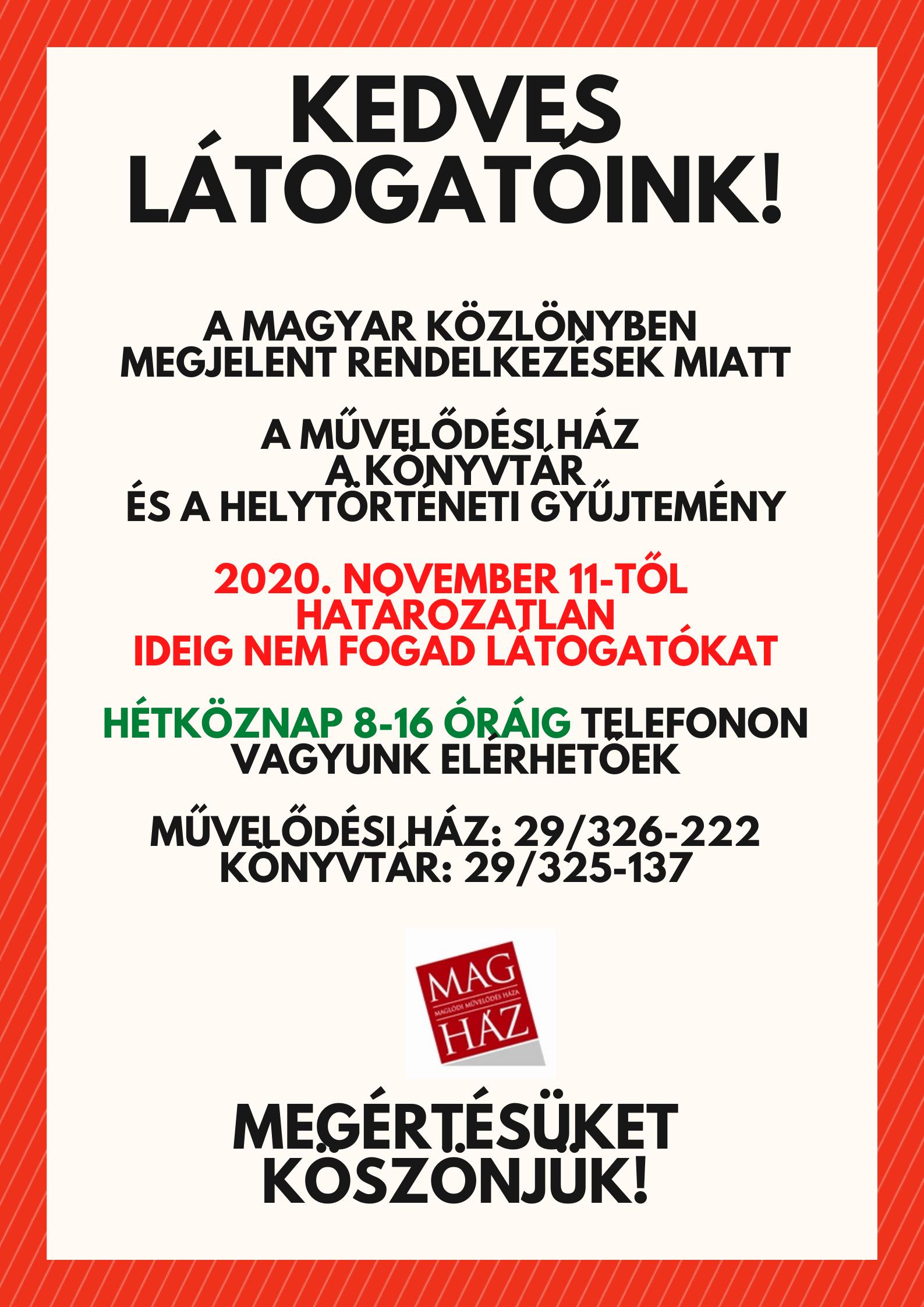 2020.11.11. Aktuális információk nyitva tartásunkkal kapcsolatban