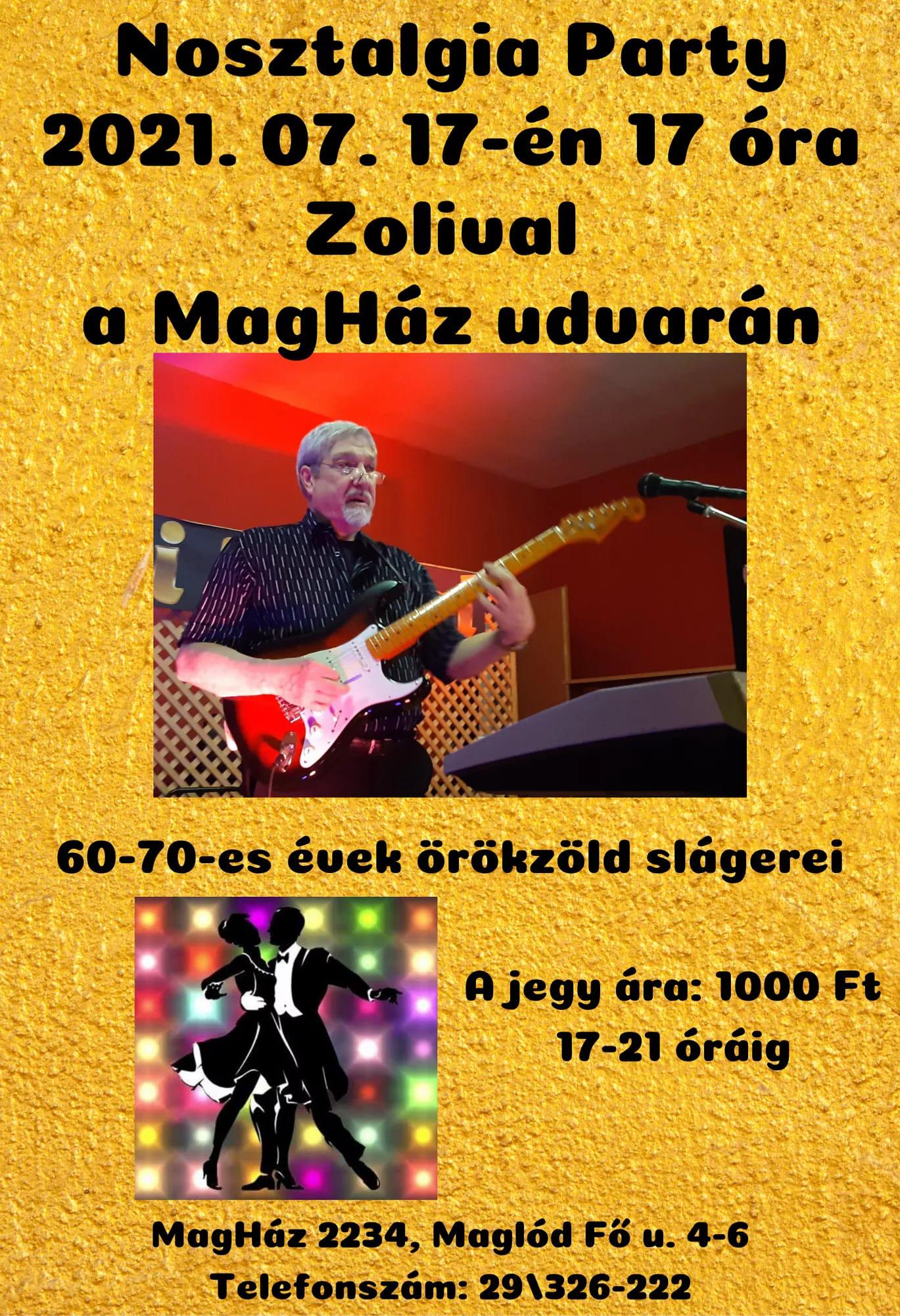 2021.07.17. Nosztalgia party Zolival
